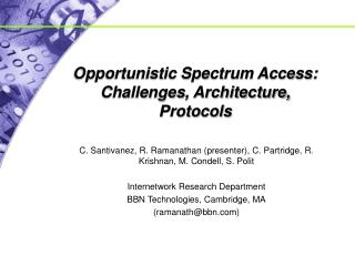 Opportunistic Spectrum Access: Challenges, Architecture, Protocols