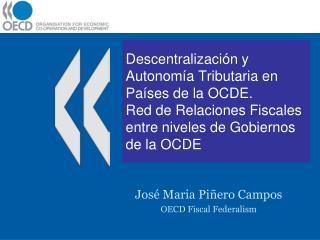 Descentralizaci n y Autonom a Tributaria en Pa ses de la OCDE.  Red de Relaciones Fiscales entre niveles de Gobiernos de
