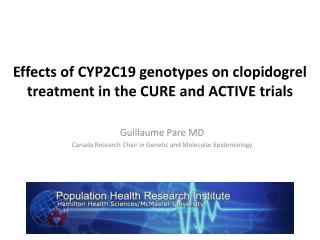 Effects of CYP2C19 genotypes on clopidogrel treatment in the CURE and ACTIVE trials