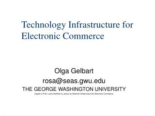 Technology Infrastructure for Electronic Commerce