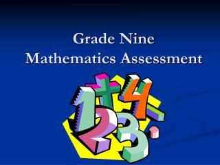 Grade Nine Mathematics Assessment