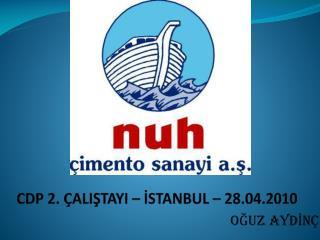 CDP 2.  ALISTAYI   ISTANBUL   28.04.2010