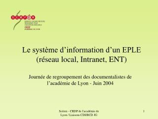 Le syst me d information d un EPLE  r seau local, Intranet, ENT