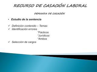 RECURSO DE CASACI N LABORAL