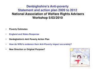 Denbighshire s Anti-poverty  Statement and action plan 2009 to 2012  National Association of Welfare Rights Advisers  Wo