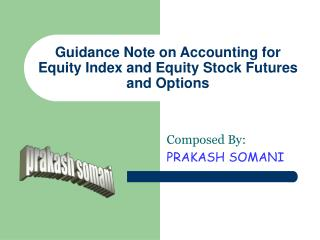 Guidance Note on Accounting for Equity Index and Equity Stock Futures and Options