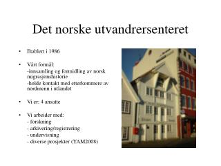 Det norske utvandrersenteret