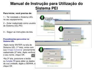 Manual de Instru  o para Utiliza  o do Sistema PEI
