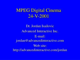 MPEG Digital Cinema 24-V-2001