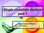 Single complete denture part 1