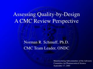 Assessing Quality-by-Design A CMC Review Perspective
