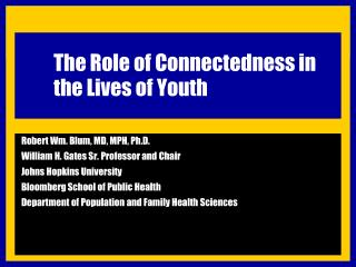 The Role of Connectedness in the Lives of Youth