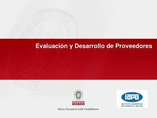 Evaluaci n y Desarrollo de Proveedores