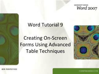 Word Tutorial 9  Creating On-Screen Forms Using Advanced Table Techniques