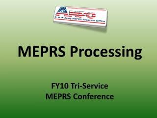 MEPRS Processing