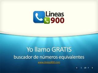 Lineas 900 | Yo llamo Gratis | No más 900
