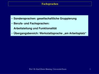 Prof. Dr. Karl-Dieter B nting, Universit t Essen