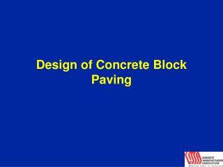 Design of Concrete Block Paving