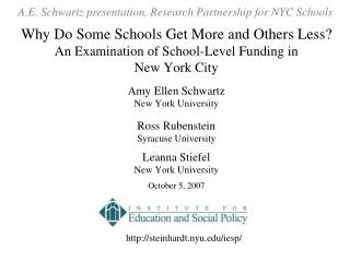 Why Do Some Schools Get More and Others Less An Examination of School-Level Funding in  New York City