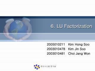 6. LU Factorization