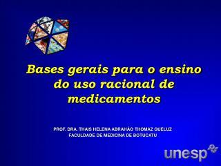 Bases gerais para o ensino do uso racional de medicamentos