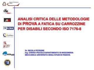 ANALISI CRITICA DELLE METODOLOGIE DI PROVA A FATICA SU CARROZZINE PER DISABILI SECONDO ISO 7176-8