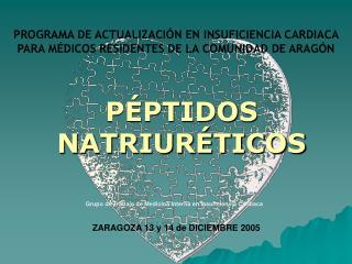 PROGRAMA DE ACTUALIZACI N EN INSUFICIENCIA CARDIACA PARA M DICOS RESIDENTES DE LA COMUNIDAD DE ARAG N