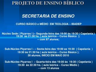 PROJETO DE ENSINO B BLICO