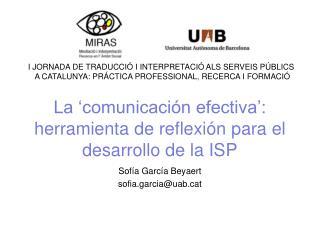 La  comunicaci n efectiva : herramienta de reflexi n para el desarrollo de la ISP