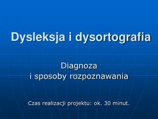 Dysleksja i dysortografia