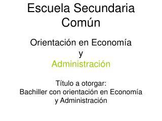 Escuela Secundaria Com n