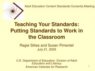 Teaching Your Standards: Putting Standards to Work in the Classroom