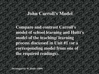 John Carroll s Model