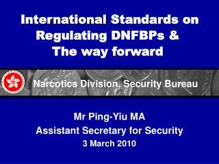 International Standards on Regulating DNFBPs  The way forward