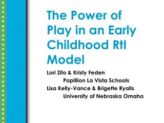 The Power of Play in an Early Childhood RtI Model