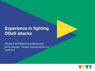 Experience in fighting DDoS attacks