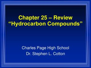 Chapter 25   Review  Hydrocarbon Compounds