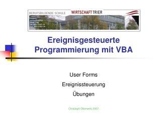 Ereignisgesteuerte Programmierung mit VBA