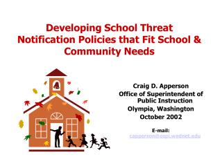 Developing School Threat Notification Policies that Fit School  Community Needs