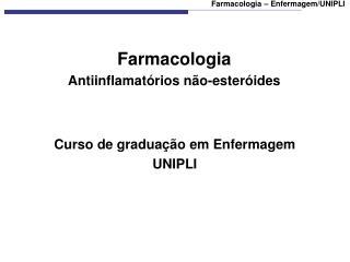 Farmacologia Antiinflamat rios n o-ester ides