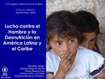 Lucha contra el Hambre y la Desnutrici n en Am rica Latina y el Caribe