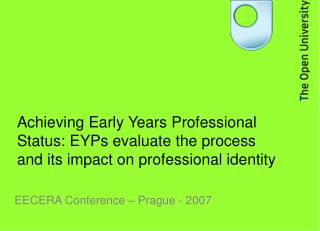 Achieving Early Years Professional Status: EYPs evaluate the process and its impact on professional identity