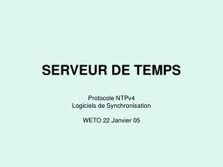 SERVEUR DE TEMPS