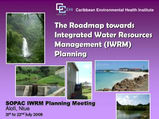 The Roadmap towards Integrated Water Resources Management IWRM Planning