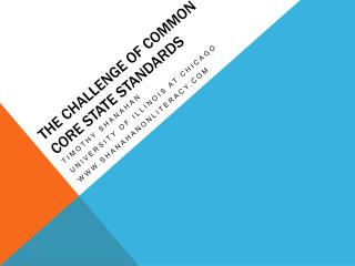The Challenge of Common Core State Standards