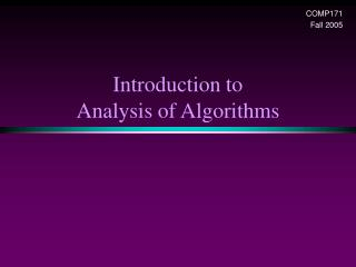 Introduction to  Analysis of Algorithms