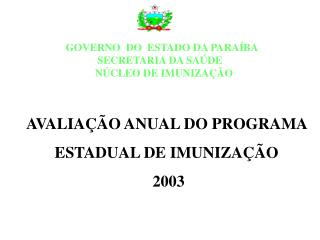 AVALIA  O ANUAL DO PROGRAMA  ESTADUAL DE IMUNIZA  O   2003