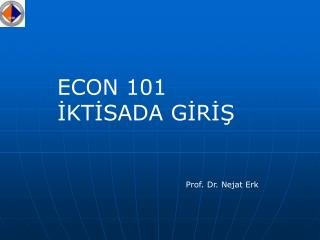 ECON 101 IKTISADA GIRIS