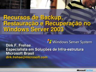 Recursos de Backup, Restaura  o e Recupera  o no Windows Server 2003