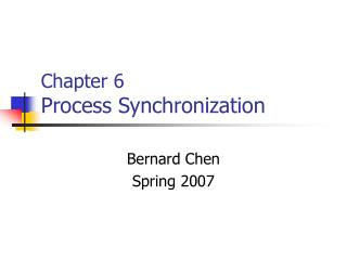 Chapter 6 Process Synchronization